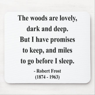 Robert Frost Quote 2a Mouse Pad