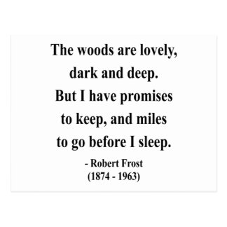 Robert Frost Quote 2a Post Card