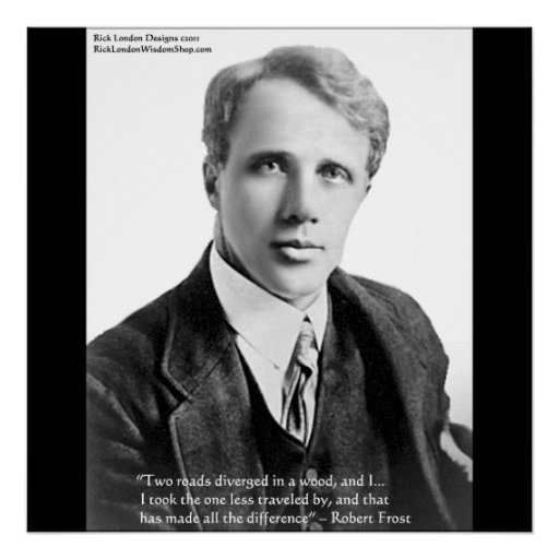 Robert Frost Road Less Traveled Quote Poster Poster