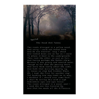 ROBERT FROST's POEM: THE ROAD NOT TAKEN Poster