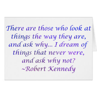 Robert Kennedy Quote Card