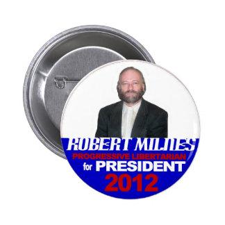 Robert Milnes for President 2012 6 Cm Round Badge