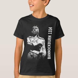 Robert the Bruce Bannockburn 1314 tshirt