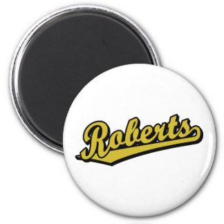 Roberts in Gold Fridge Magnet