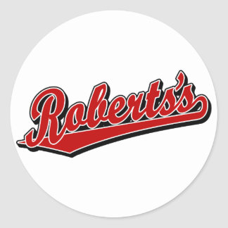 Roberts s in Red Round Sticker