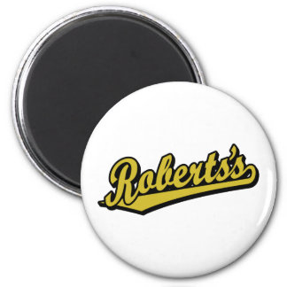 Roberts's in Gold Refrigerator Magnets