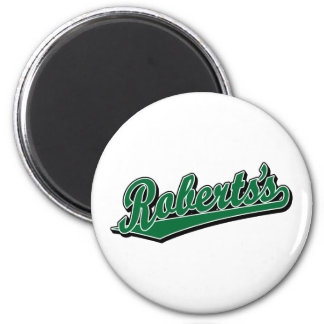 Roberts's in Green Refrigerator Magnet