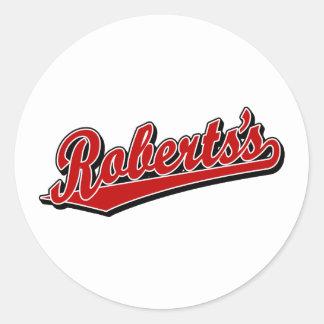 Roberts's in Red Round Sticker