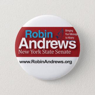Robin Andrews for New York State Senate 6 Cm Round Badge