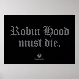 Robin Hood must die. Poster