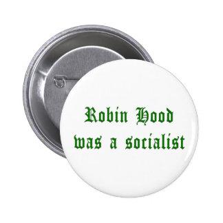 Robin Hood Was A Socialist 6 Cm Round Badge