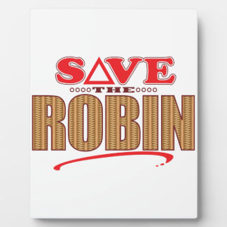 Robin Save Plaque