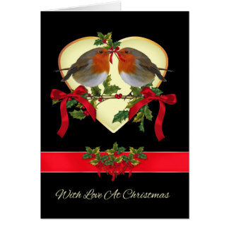Robins With Love At Christmas With Holly Card