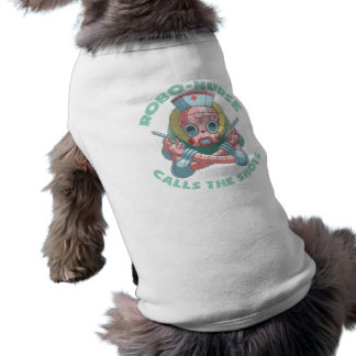 Robo-Nurse Dog T-shirt
