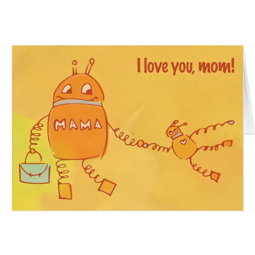 Robomama Mother's Day Greeting Card