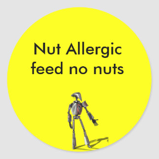 Robot guy - Feed no nuts Classic Round Sticker
