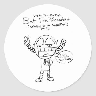 Robot Presidential Candidate Round Sticker