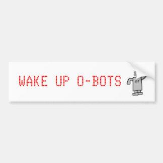 robot, WAKE UP O-BOTS Car Bumper Sticker