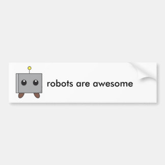 robots are awesome car bumper sticker