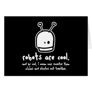 robots are cool2 card
