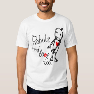 Robots need love too. w/ logo t-shirts