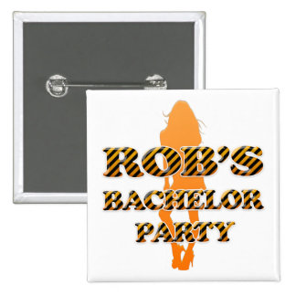 Rob's Bachelor Party Pinback Button