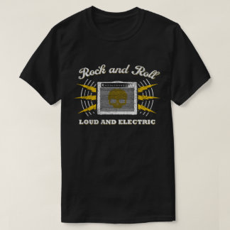 Rock and Roll: Loud and Electric. Distressed T-Shirt