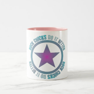 Rock Chicks Do It Better - Two-Tone Mug