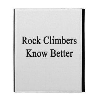 Rock Climbers Know Better iPad Folio Case