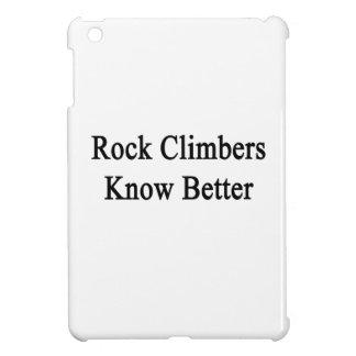 Rock Climbers Know Better iPad Mini Cases