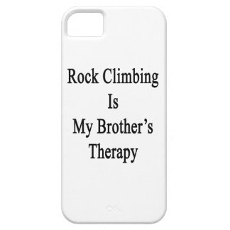 Rock Climbing Is My Brother's Therapy iPhone 5/5S Cover