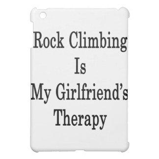 Rock Climbing Is My Girlfriend's Therapy iPad Mini Case