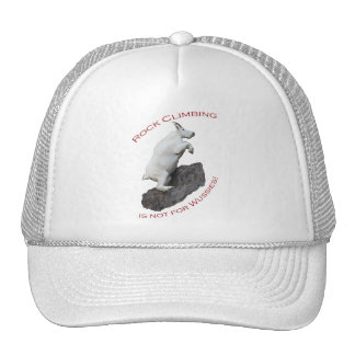 Rock Climbing is not for Wussies! Trucker Hat
