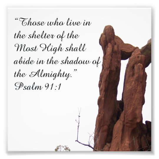 Rock Formation Psalm 91:1 Encouraging Bible Print Photo