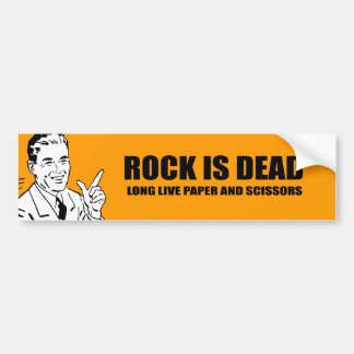 ROCK IS DEAD. LONG LIVE PAPER AND SCISSORS. BUMPER STICKER