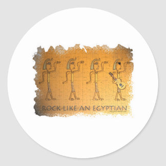Rock Like an Egyptian Classic Round Sticker
