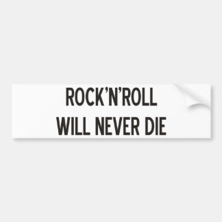 Rock 'n' Roll Products & Designs! Bumper Sticker