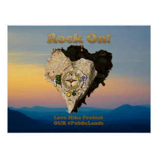 ROCK ON! Love Hike Protect Our Public Lands Poster
