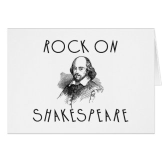 Rock On Shakespeare Greeting Card