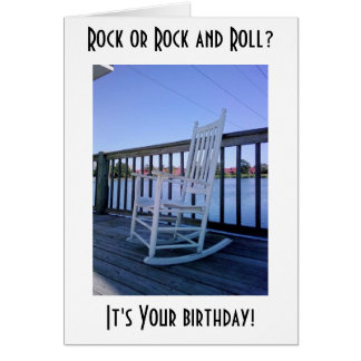 ROCK OR ROCK AND ROLL ON YOUR BIRTHDAY GREETING CARD