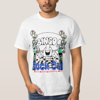 Rock Out, With Your Daubers Out T Shirts