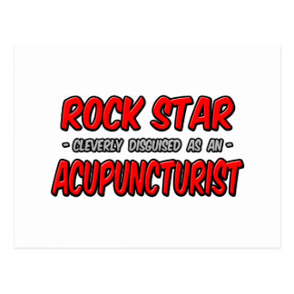 Rock Star .. Acupuncturist Postcard