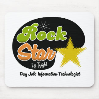 Rock Star By Night - Day Information Technologist Mouse Pad