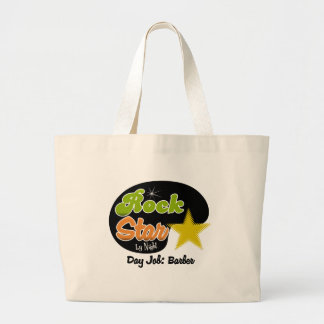 Rock Star By Night - Day Job Barber Large Tote Bag