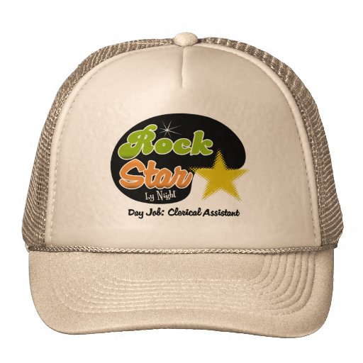 Rock Star By Night - Day Job Clerical Assistant Trucker Hats