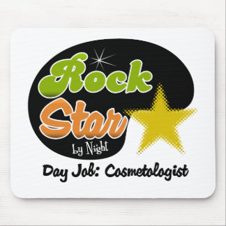 Rock Star By Night - Day Job Cosmetologist Mouse Pad