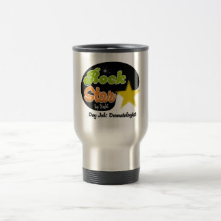 Rock Star By Night - Day Job Dermatologist Stainless Steel Travel Mug