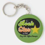 Rock Star By Night - Day Job Office Manager Basic Round Button Key Ring