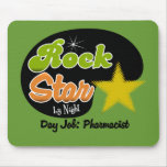 Rock Star By Night - Day Job Pharmacist