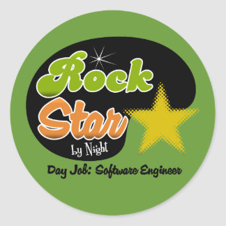 Rock Star By Night - Day Job Software Engineer Round Stickers